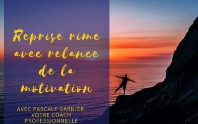 Reprise rime avec relance de la motivation