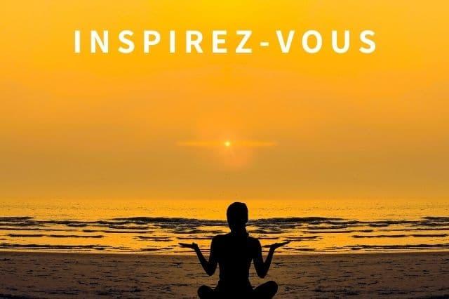 Inspirez-vous pour votre motivation et avoir de l'empathie.