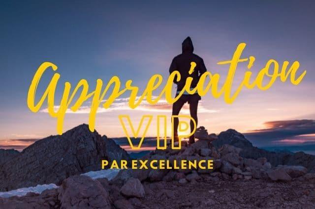 Appreciation VIP par excellence avec votre coach de vie en développement personnel.