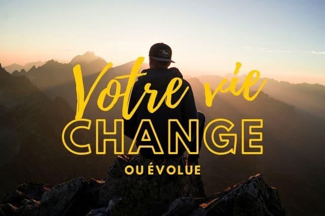 Votre vie change ou évolue ? Votre coach en développement personnel vous accompagne pour votre bien-être