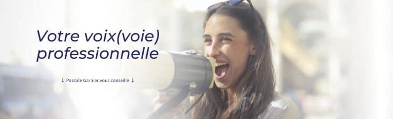 Découvrez votre voix professionnelle grâce à l'aide de votre coach Pascale Garnier.